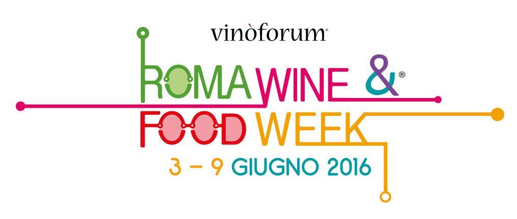 Roma Wine & Food Week - anticipazioni Vinoforum 2016