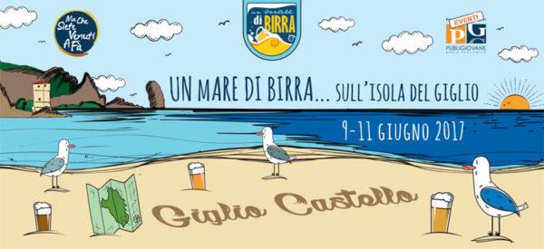 Un mare di birra 2017  -  Isola del Giglio   -  9-11 giugno