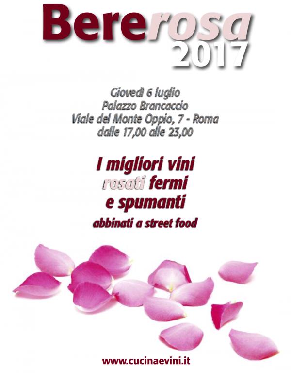 Bererosa 2017 -   Oggi a Roma si brinda con una selezione dei migliori rosati d'Italia