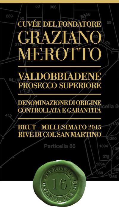 Valdobbiadene Prosecco Superiore Rive di Col San Martino Cuvée del Fondatore Graziano Merotto Brut 2 - Sparkle 2018